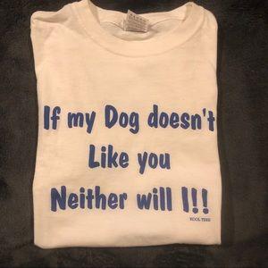 Tops - Dog humor shirt